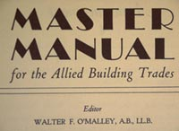 An expert in building codes, Walter O'Malley became President of the Society of Allied Building Trades.