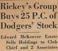 Walter O'Malley purchased his first shares of stock in the Dodgers in November 1944.