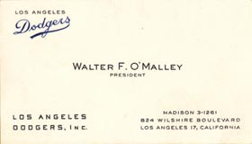 Walter O'Malley's business card in Los Angeles when his downtown office was located on Wilshire Boulevard.