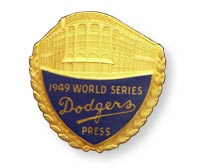 Dodger press pin for the 1949 World Series.