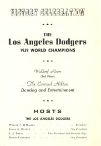 The menu for the Dodgers' World Championship Dinner at the Chicago Hilton on October 8, 1959. The Dodgers had won their second World Championship earlier in the day when they defeated the Chicago White Sox, 9-3 in six games.