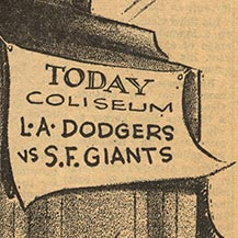 History in the Making First Major League Game in Los Angeles