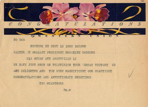 Telegram from General Douglas MacArthur and Family to Walter O'Malley