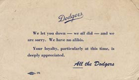 The Dodgers issued an apology to their fans following their playoff loss to the New York Giants in 1951.