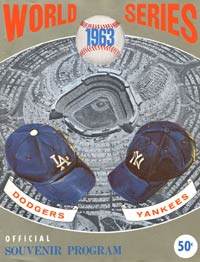 With the same program design as the previous year, the 1963 World Series featured a four-game sweep by Los Angeles over their October rivals, the New York Yankees.