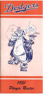 "The Brooklyn ""Bum"" character, penned by the New York World-Telegram's Willard Mullin, expresses optimism for the 1951 season."