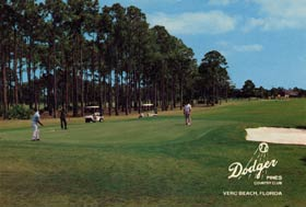 A postcard of the Dodger Pines Country Club, which included a par-6, 667-yard hole designed by Walter O'Malley.