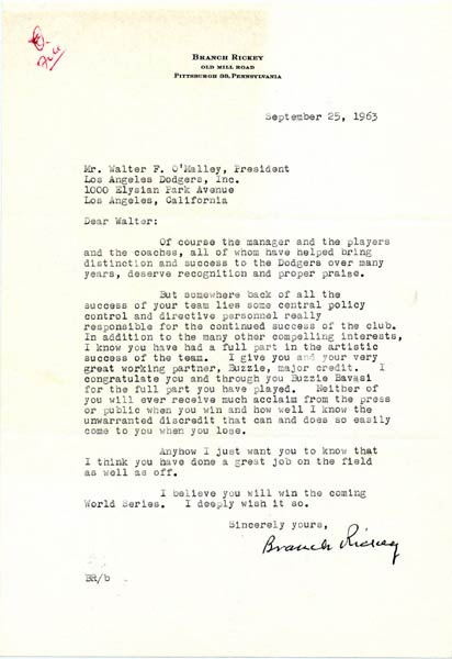 Letter from Branch Rickey to Walter O'MalleyLongtime baseball executive Branch Rickey, a former President of the Brooklyn Dodgers, writes to Walter O'Malley and the Dodger organization regarding their winning the 1963 National League Pennant.