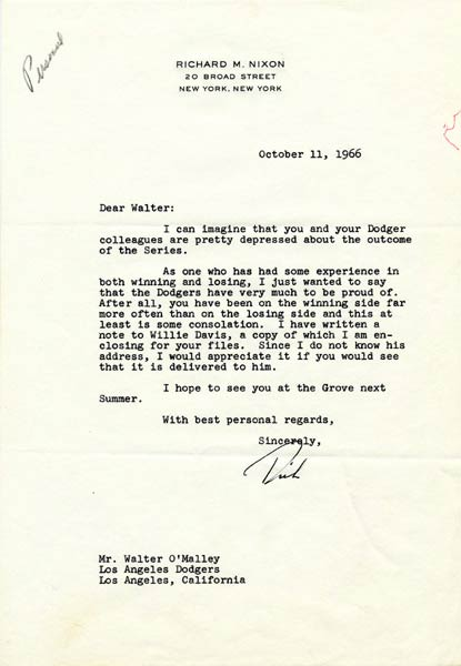 Letter from Richard Nixon to Walter O'MalleyAfter the Los Angeles Dodgers lost the 1966 World Series to the Baltimore Orioles in four straight games, then private attorney Richard M. Nixon sends a letter of consolation to Walter O'Malley. His reference to an additional note to be sent to Willie Davis was in support after the talented outfielder had a difficult Game 2 in the Series.