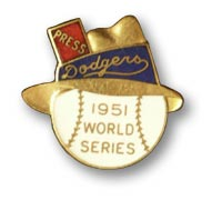 The Dodgers' phantom 1951 World Series press pin.