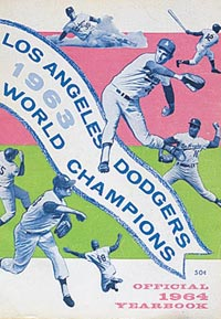 A montage of many of the 1963 World Champion heroes graces the cover of the Los Angeles Dodgers 1964 Yearbook. Among those shown are Maury Wills (top), Tommy Davis (top right), Sandy Koufax (center), Johnny Podres (middle right), Frank Howard (middle left), Don Drysdale (lower left) and Jim Gilliam (lower middle). Once again, the Dodger Yearbook sold for 50 cents, the unchanged price since Walter O'Malley was named Dodger President in 1951.