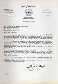 Scott Temple, the mayor of Downey, sends a letter to Walter O'Malley on November 6, 1958, making an invitation to have a new baseball stadium built in the Southern California city. The city of Downey felt they had an excellent location to build a stadium and conveyed a formal invitation to the Dodgers.