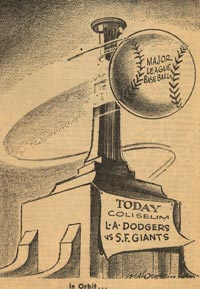 A cartoon shows that major league baseball is flying into town as the Dodgers are scheduled to play their first game in Los Angeles against the San Francisco Giants at the Los Angeles Memorial Coliseum.