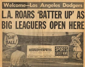 "The front page of the Los Angeles Herald Express denotes its time to ""Play Ball"" as it welcomes the Dodgers on Friday, April 18, 1958 prior to their first game in Los Angeles."