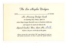 "Walter O'Malley sent invitations inviting VIPs and friends to be ""An Honorary Dodger Coach"" on Opening Day, Friday, April 18, 1958 at the Los Angeles Memorial Coliseum and to sit in a special coaches' box seat."