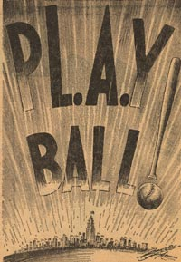 "The Dodgers are called ""The Talk of the Town!"" in this cartoon with the words ""Play Ball!"" cleverly including the periods after L.A. and using the bat and ball to form an exclamation mark."