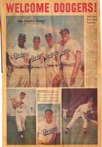 "The Los Angeles Times' ""Welcome Dodgers"" section used color photographs of Dodger players (left to right) Jim Gilliam, Carl Erskine, Duke Snider and Carl Furillo, as well as shots of Snider, Manager Walter Alston and Don Drysdale, the starting and winning pitcher in the first game in Los Angeles."