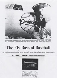 A June 1957 article in <em>Flying Magazine</em> by Larry Boeck of the <em>Louisville Courier-Journal</em> features Capt. Bump Holman and the logistics of moving the Dodgers via the team-owned Convair 440 Metropolitan plane. Holman is shown looking out the window of the cockpit, while his brother Tom, a substitute co-pilot, stands on the plane&#8217;s steps.