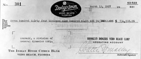 The Dodgers wrote a check to Convair for the delivery of the Convair 440 Metropolitan airplane for $734,908.96. The Dodgers became the first major league baseball team to own its own plane. At the time, the check was the largest one drawn on the Indian River Citrus Bank in Vero Beach, Florida according to the Vero Beach Press Journal.
