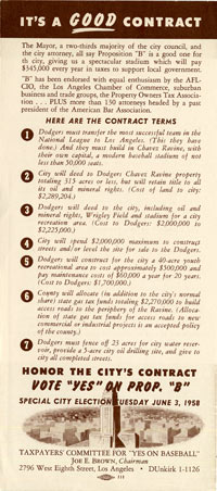 "A flyer that was used to explain the ""Yes on Proposition B"" Referendum vote in Los Angeles in 1958, meaning that the previously approved contract between the City of Los Angeles and the Dodgers would be honored and remain in force."